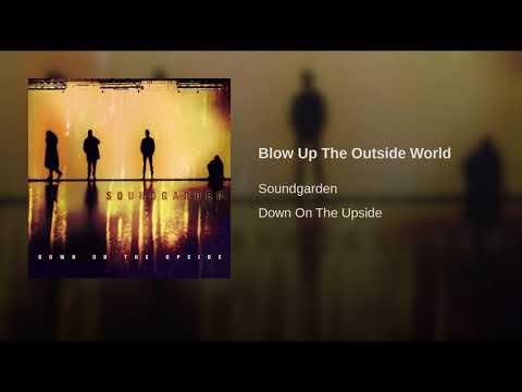 Soundgarden Blow Up The Outside World (Lyrics In Description)