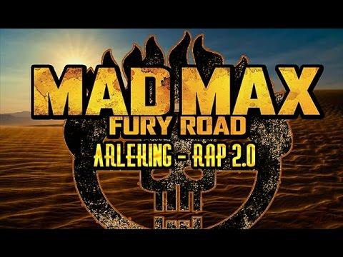 MAD MAX FURY ROAD RAP 2.0 || ARLEKING