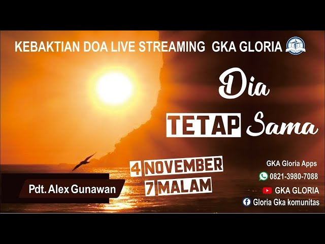 Kebaktian Doa Rabu Live Streaming - Pdt. Alex Gunawan - 04 November 2020