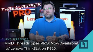 AMD Threadripper PRO: Now Available w/ Lenovo ThinkStation P620!
