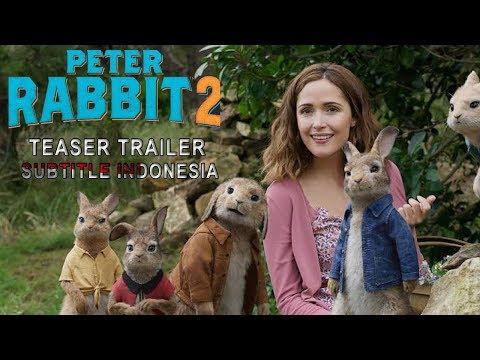 PETER RABBIT 2 Teaser Trailer - Subtitle Indonesia (Sub Indo)