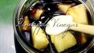 [15kg減量]ダイエットに抜群!ダイエットレシピ, パイナップル酢(Pineapple Vinegar)作り, (日本語字幕) How to make a Pineapple Vinegar