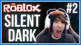 ROBLOX | Silent Dark | ROBLOX SCARY HORROR GAME! (With Facecam!) | Chapter 2
