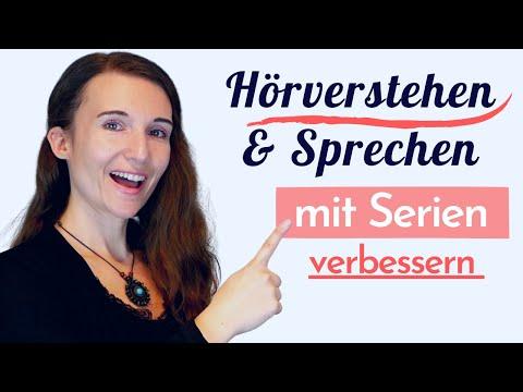 Willst du FLIEßEND und AKZENTFREI Deutsch SPRECHEN und besser VERSTEHEN? Übe mit SERIEN! B1 B2 C1
