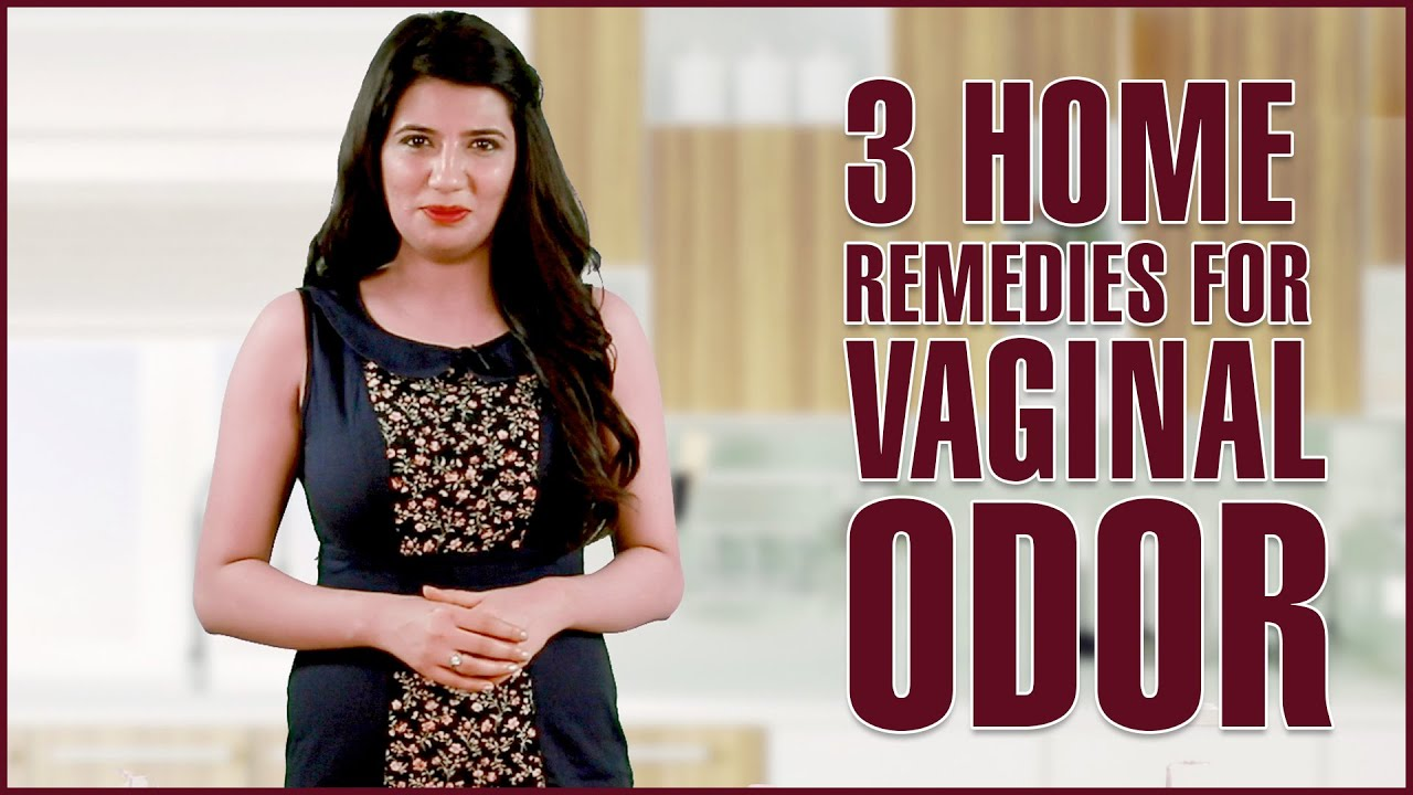 HOW TO GET RID OF VAGINAL ODOR U0026 AVOID SMELLY VAGINA   YouTube