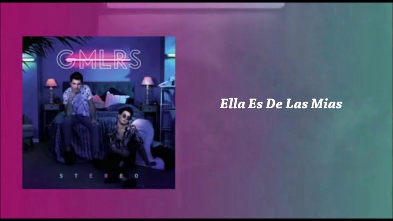 Gemeliers Ella Es De Las Mias Lyrics Letra Youtube