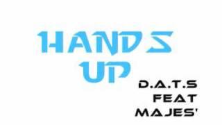 d a t s feat majes hands up