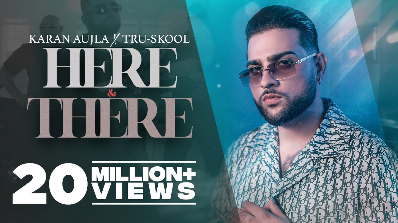 Download KARAN AUJLA : Here & There   Tru-Skool   BTFU   New Punjabi Song 2021   Latest Punjabi Songs 2021