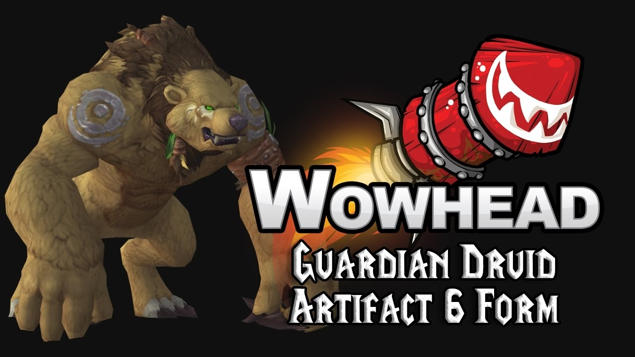 Guardian Druid 6 Artifact Form - Might of the Grizzlemaw - YouTube