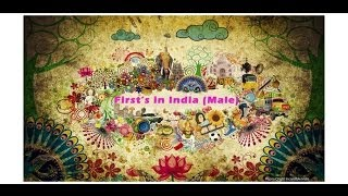 Firsts in India (male)  l Update General Knowledge