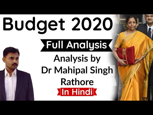 Budget 2020 - Full analysis of Union Budget 2020 by Dr Mahipal Singh Rathore, Current Affairs 2020