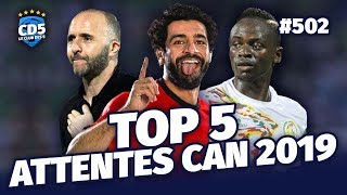 Top 5 attentes CAN 2019 - Replay #502 - #CD5