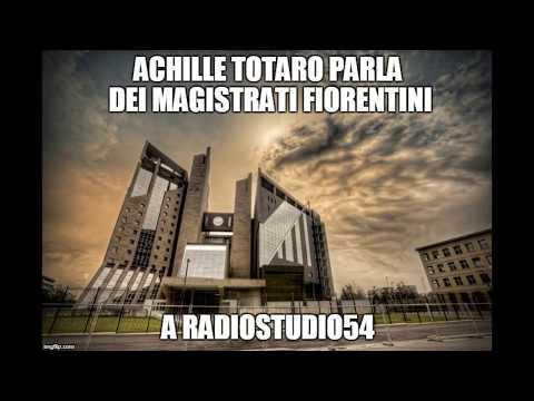 Magistrati e Giudici fiorentini, parla Achille Totaro a Radio Studio 54