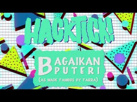 HACKTICK! - Bagaikan Puteri (Farra cover) + FREE MP3 DOWNLOAD!