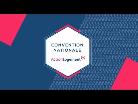 Convention Nationale du Groupe Action Logement - 21 novembre 2017