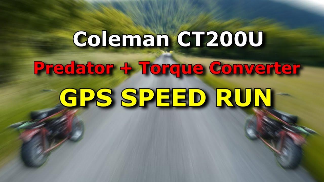 Coleman Ct200u Mini Bike Gps Speed Test With Torque Converter Pedator Engine Youtube