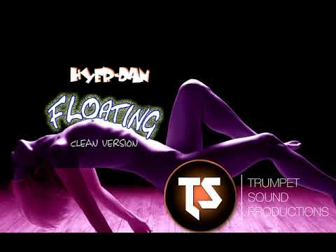 "Hyer-Dan - Floating ""clean""  (758 Trap) Trumpet Sound productions 2017"