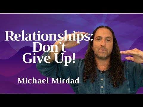 Relationships: Don't Give Up!