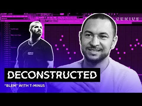 The Making Of Drakes Blem With TMinus  Deconstructed