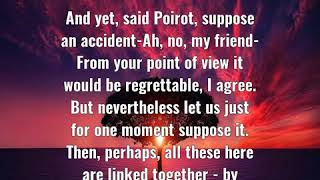 Agatha Christie: And yet, said Poirot, suppose an accident-Ah, no,  ......