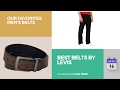 Best Belts By Levis Our Favorites Men's Belts