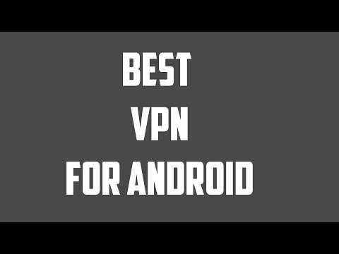 Best Free VPN For Your Android Mobile
