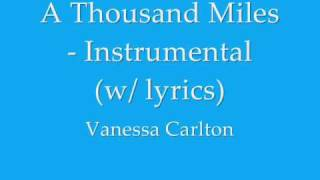 A Thousand Miles Instrumental W/ Lyrics