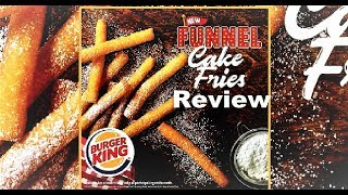 Burger King Funnel Cake Fries Review