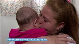 Baixar Balanço Geral mostra como vivem as grávidas nas cadeias de SP