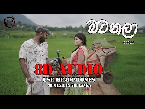 8d Audio | Batanala   Costa  Use Headphones