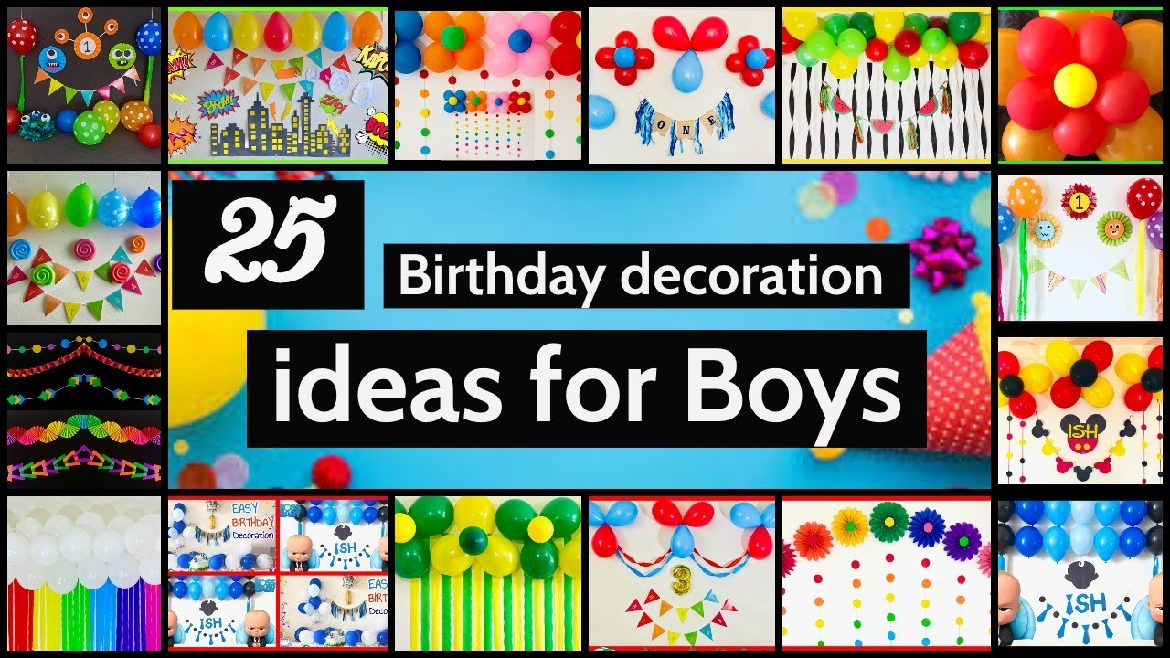 25 Birthday Party Decoration Ideas For Boys Party Decorations Youtube