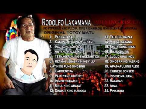 Rodolfo Laxamana aka original Totoy Bato