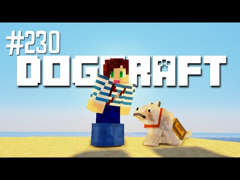 SUMMER VACATION - DOGCRAFT (EP.230)