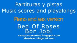 Bed of Roses Piano and sax version sheet music and playalong for your instrument