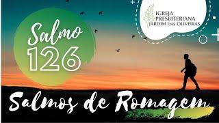 Quem semeia com lágrimas colhe com júbilo (Salmo 126) | Marcos Danilo de Almeida | 11/mai/2021