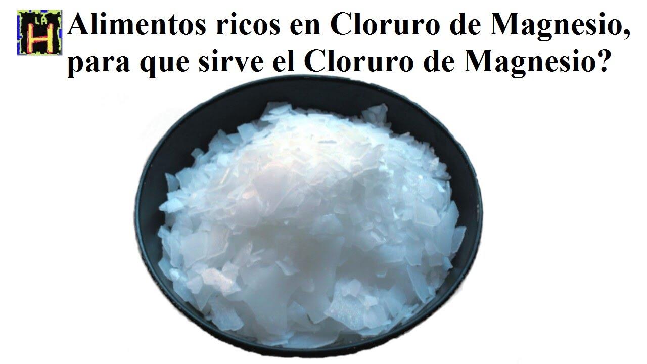 Alimentos ricos en cloruro de magnesio para que sirve el cloruro de magnesio youtube - Alimentos q contengan magnesio ...