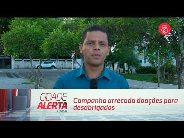 Campanha arrecada doações para desabrigados em Santana do Ipanema