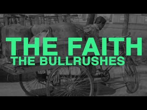 The Faith - The Bulrushes (2010)