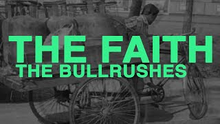 The Faith - The Bulrushes (2010)