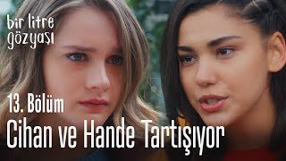 Cihan ve Hande tartışıyor - Bir Litre Gözyaşı 13. Bölüm