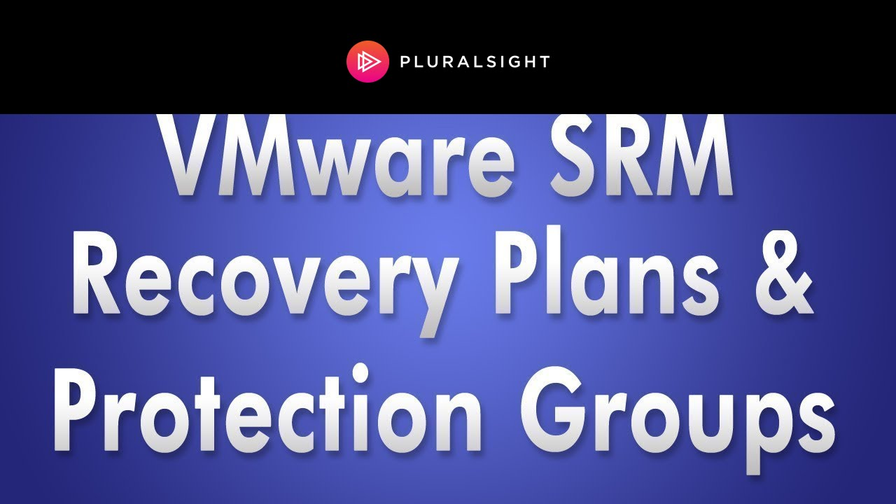VMware SRM 5 Recovery Plans and Protection Groups