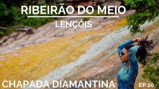 TRILHA DO RIBEIRÃO DO MEIO EM LENÇÓIS   CHAPADA DIAMANTINA 02   COMO CHEGAR EP 20