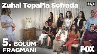 Zuhal Topal'la Sofrada 1. Hafta Final Fragmanı