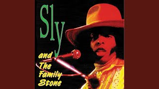 Provided to YouTube by Ingrooves Searchin' · Sly And The Family Sto...