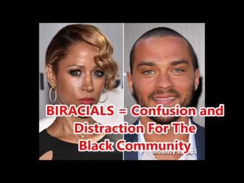 Biracials Cause Confusion and Distraction In the Black Community