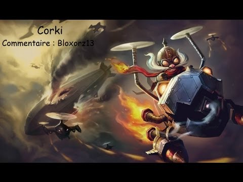 [LoL 63] Corki Carry AD Fr
