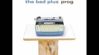 The Bad Plus - Tom Sawyer