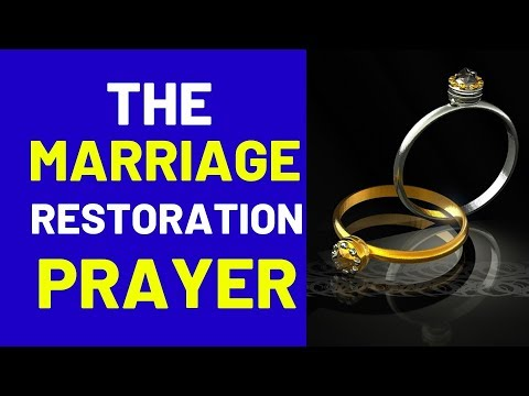 Marriage Restoration Prayer  I  Prayer for Marriage Restoration