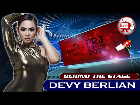 Devy Berlian - Behind The Stage PRJ 2015 - NSTV