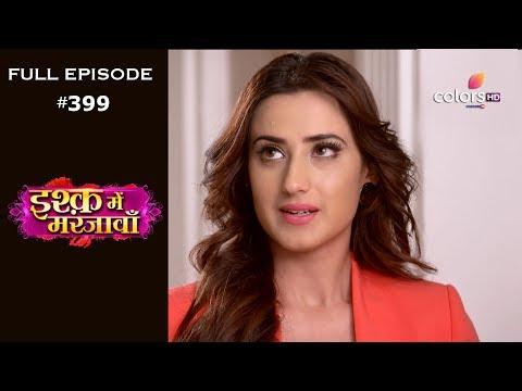 Ishq Mein Marjawan - 7th March 2019 - इश्क़ में मरजावाँ - Full Episode
